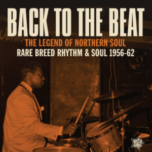 Back To The Beat - Rare Breed Rhythm & Soul 1956-62