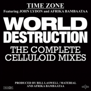 World Destruction (The Complete Celluloid Mixes)